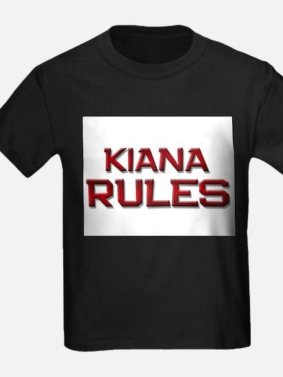 kiana rules T