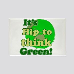 It's hip to think green Rectangle Magnet