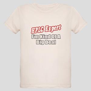 """""""HPLC Expert..Big Deal"""" Organic Kids T-Shirt"""