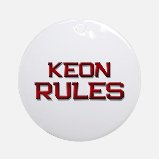 keon rules Ornament (Round)