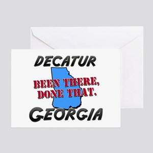 decatur georgia - been there, done that Greeting C