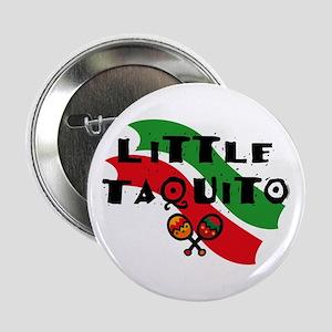 """Little Taquito 2.25"""" Button"""