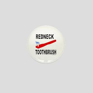 REDNECK TOOTHBRUSH Mini Button