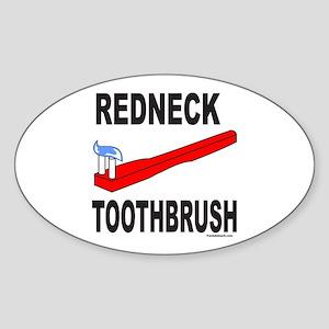 REDNECK TOOTHBRUSH Oval Sticker