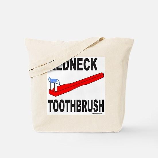 REDNECK TOOTHBRUSH Tote Bag