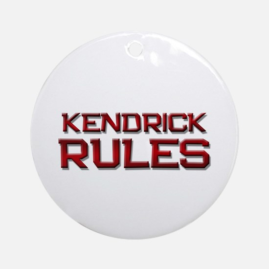kendrick rules Ornament (Round)