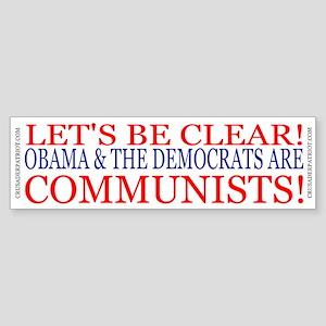OBAMA & THE DEMS ARE COMMUNISTS! Sticker (Bump