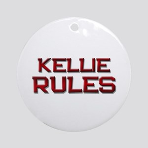 kellie rules Ornament (Round)