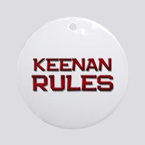 keenan rules Ornament (Round)