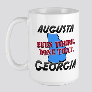 augusta georgia - been there, done that Large Mug