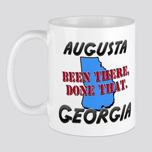 augusta georgia - been there, done that Mug
