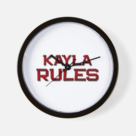kayla rules Wall Clock