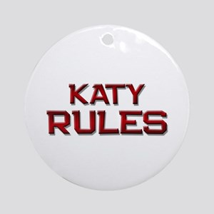 katy rules Ornament (Round)