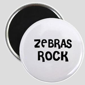 ZEBRAS ROCK Magnet