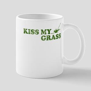 Kiss my Grass Mug