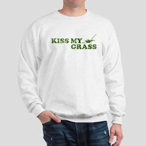 Kiss my Grass Sweatshirt