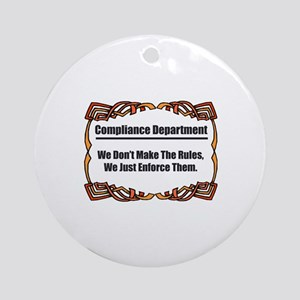 Enforce The Rules Ornament (Round)
