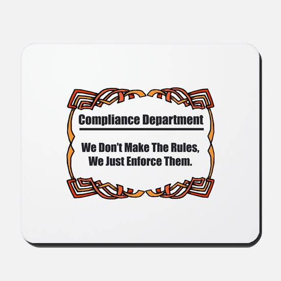 Enforce The Rules Mousepad
