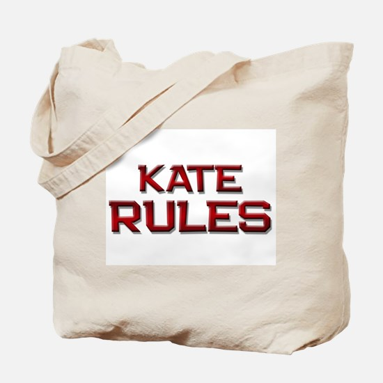 kate rules Tote Bag