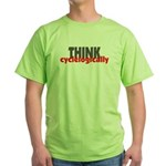THINK cyclelogically Green T-Shirt