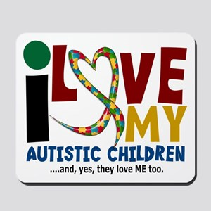 I Love My Autistic Children 2 Mousepad