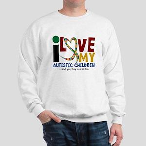 I Love My Autistic Children 2 Sweatshirt