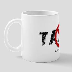 No Taxes Mug