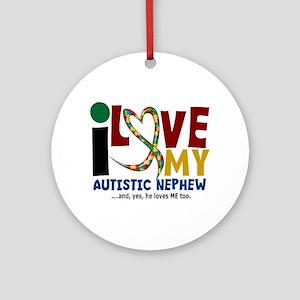 I Love My Autistic Nephew 2 Ornament (Round)