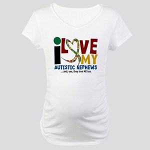 I Love My Autistic Nephews 2 Maternity T-Shirt