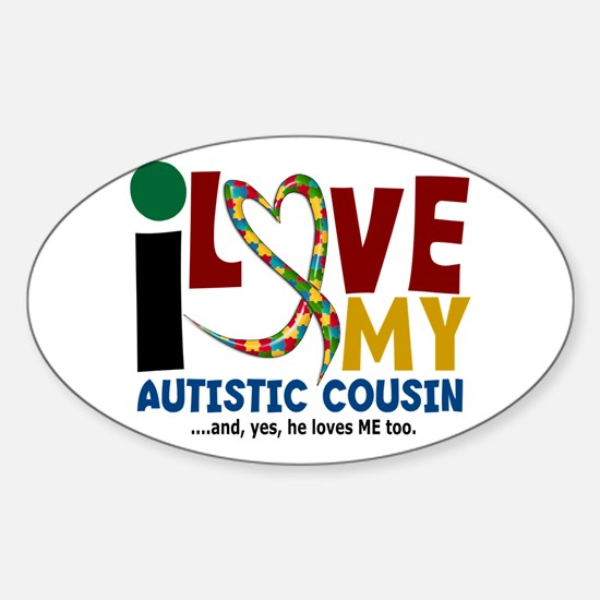 I Love My Autistic Cousin 2 Oval Decal