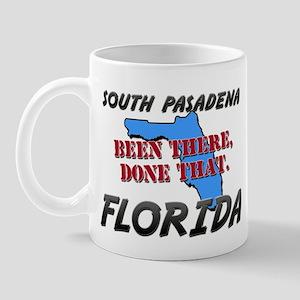 south pasadena florida - been there, done that Mug