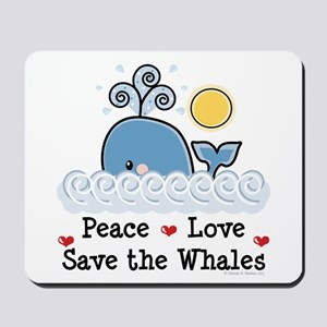 Peace Love Save The Whales Mousepad