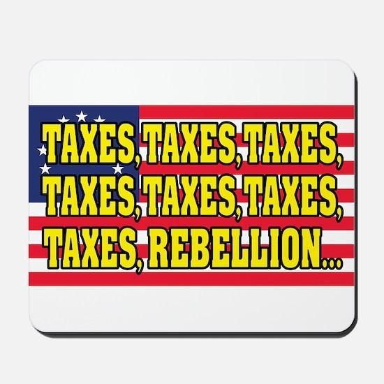 Taxes, Taxes, Taxes, Rebellion... Mousepad