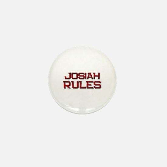 josiah rules Mini Button