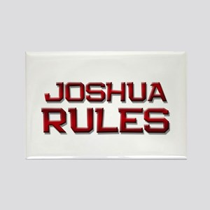joshua rules Rectangle Magnet
