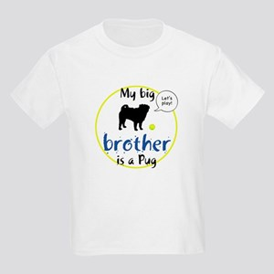 My big brother is a Pug (Let's play!) Kids T-Shirt