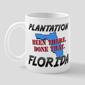 plantation florida - been there, done that Mug