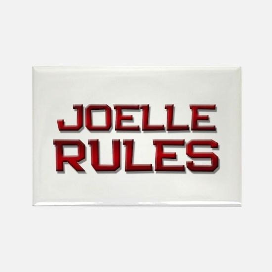 joelle rules Rectangle Magnet