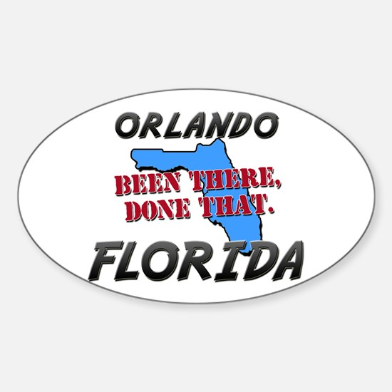 orlando florida - been there, done that Decal