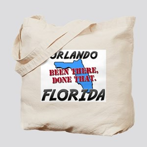 orlando florida - been there, done that Tote Bag