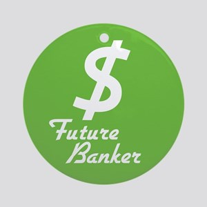 Future Banker Ornament (Round)