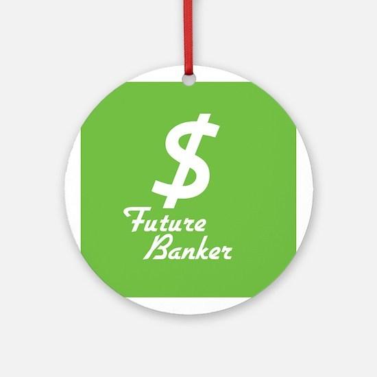 Future Banker Ornament (Round)