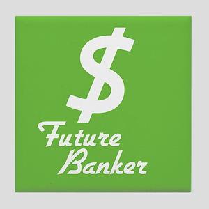 Future Banker Tile Coaster
