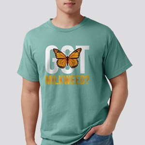 Got Milkweed design Gift for Monarch Butte T-Shirt