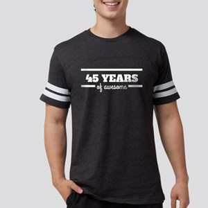 45 Years Of Awesome T-Shirt