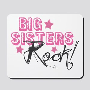 Big Sisters Rock Mousepad