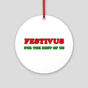 FESTIVUS™ Ornament (Round)