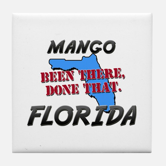 mango florida - been there, done that Tile Coaster