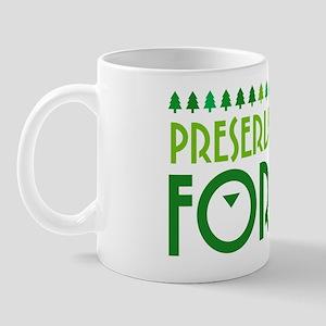 Preserve Our Forests Mug