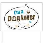 Dog Lover Yard Sign
